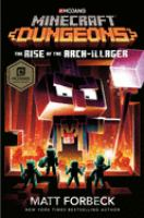 Cover image for Minecraft dungeons: the rise of the arch-illager