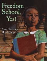 Cover image for Freedom school, yes!