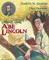 Cover image for Stand tall, Abe Lincoln