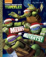 Cover image for Merry mutants!