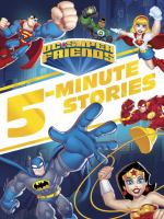 Cover image for DC Super Friends 5-minute stories.
