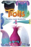 Cover image for Trolls : the junior novelization
