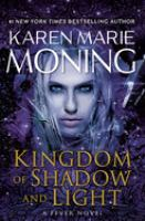 Cover image for Kingdom of shadow and light : a fever novel