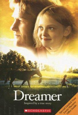 Cover image for Dreamer : inspired by a true story