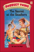 Cover image for The Bobbsey twins: the secret at the seashore