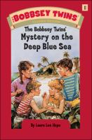 Cover image for The Bobbsey twins' mystery on the deep blue sea