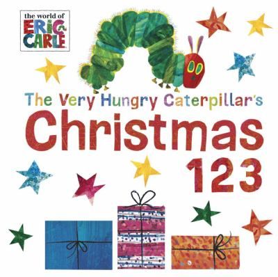 Cover image for The very hungry caterpillar's Christmas 123.