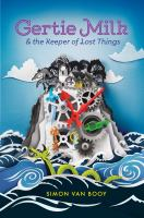 Cover image for Gertie Milk & the keeper of lost things