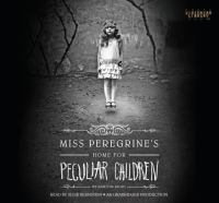 Cover image for Miss Peregrine's Home for Peculiar Children [sound recording (book on CD)]
