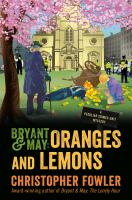 Cover image for Bryant & May : oranges and lemons : a Peculiar Crimes Unit mystery