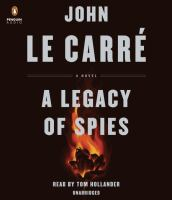 Cover image for A legacy of spies [sound recording (book on CD)] : a novel