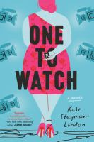 Cover image for One to watch : a novel