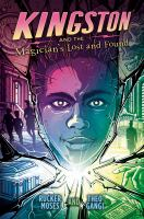 Cover image for Kingston and the magician's lost and found