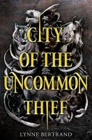 Cover image for City of the uncommon thief