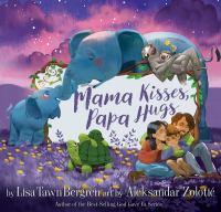 Cover image for Mama kisses, papa hugs