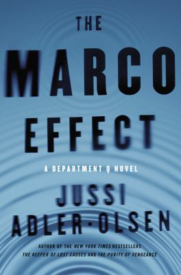 Cover image for The Marco Effect : a Department Q novel