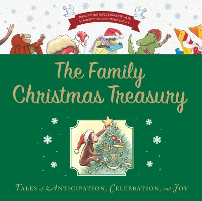 Cover image for The family Christmas treasury : tales of anticipation, celebration, and joy.