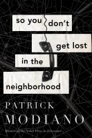 Cover image for So you don't get lost in the neighborhood : a novel
