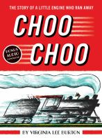 Cover image for Choo choo : the story of a little engine who ran away