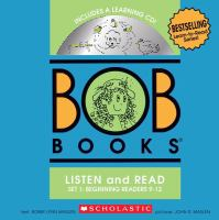Cover image for Bob Books listen and read 3. Set 1, Beginning readers 9-12