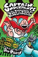 Cover image for Captain Underpants and the terrifying return of Tippy Tinkletrousers : the ninth epic novel