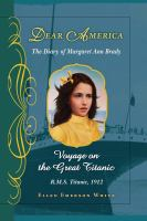 Cover image for Voyage on the great Titanic : the diary of Margaret Ann Brady