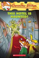 Cover image for This hotel is haunted!