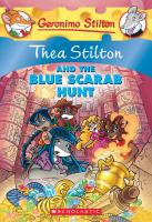 Cover image for Thea Stilton and the blue scarab hunt