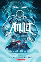 Cover image for Amulet. Book six, Escape from Lucien