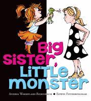 Cover image for Big sister, little monster