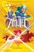 Cover image for Amulet. Book eight, Supernova