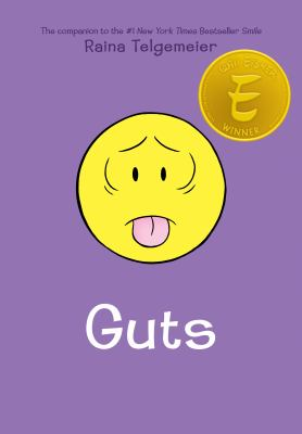 Cover image for Guts / Raina Telgemeier ; with color by Braden Lamb.