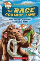 Cover image for The race against time : the third journey through time