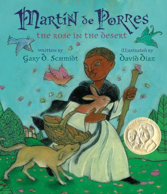 Cover image for Martín de Porres : the rose in the desert