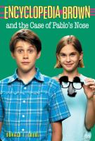 Cover image for Encyclopedia Brown and the case of Pablo's nose