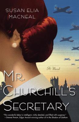 Cover image for Mr. Churchill's secretary : a Maggie Hope novel