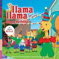 Cover image for Llama Llama happy birthday!