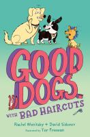 Cover image for Good dogs with bad haircuts