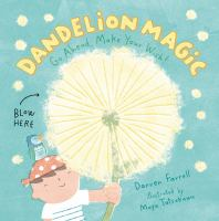 Cover image for Dandelion magic : go ahead, make your wish!