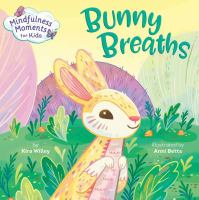 Cover image for Bunny breaths