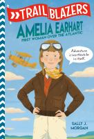 Cover image for Amelia Earhart : first woman over the Atlantic