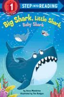 Cover image for Big Shark, Little Shark, Baby Shark