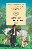 Cover image for Out of hounds : a novel