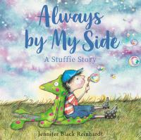 Cover image for Always by my side : a stuffie story