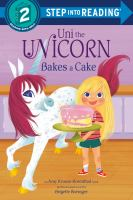 Cover image for Uni bakes a cake : an Amy Krouse Rosenthal book