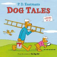 Cover image for P. D. Eastman's dog tales