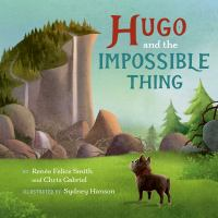 Cover image for Hugo and the Impossible Thing