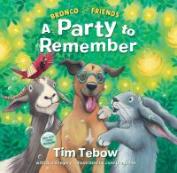 Cover image for Bronco and friends : a party to remember