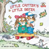 Cover image for Little Critter's little sister