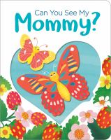 Cover image for Can you see my Mommy?